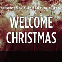 Welcome Christmas